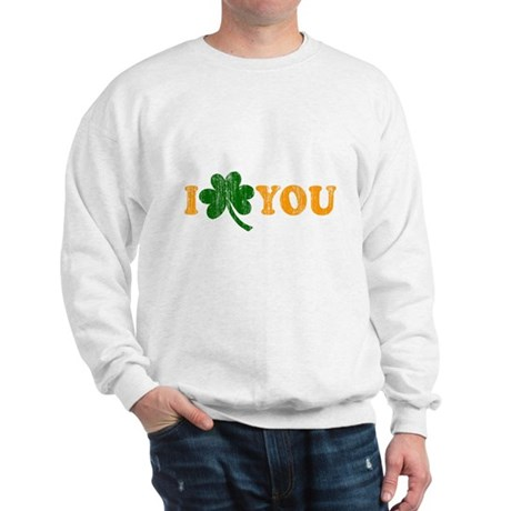 I Shamrock You Sweatshirt