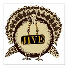 "JiveTurkey Square Car Magnet 3"" x 3"""