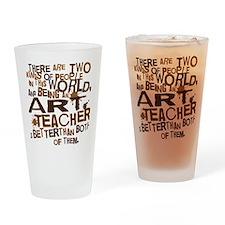 artteacherbrown Drinking Glass