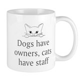 Cats Have Staff Small Mug