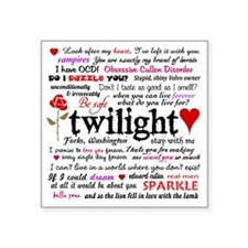 Twilight Quotes Square Sticker 3