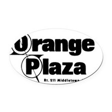 Orange Plaza black letters Oval Car Magnet
