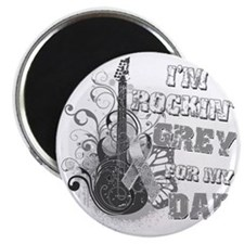 Im Rockin Grey for my Dad Magnet