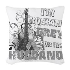 Im Rockin Grey for my Husband Woven Throw Pillow