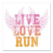 "live love run Square Car Magnet 3"" x 3"""