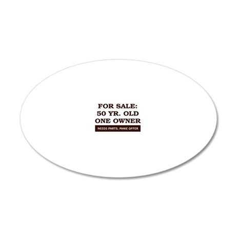 For Sale 50 year old Birthda 20x12 Oval Wall Decal
