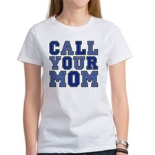 call your mom pillow Tee