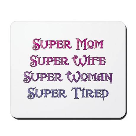 Super Tired Mousepad
