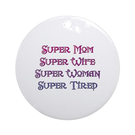 Super Tired Ornament (Round)