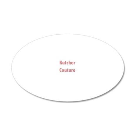 Kutcher Couture 20x12 Oval Wall Decal