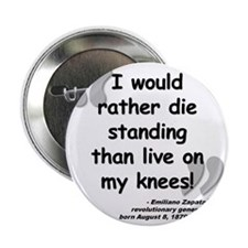 "Zapata Standing Quote 2.25"" Button"