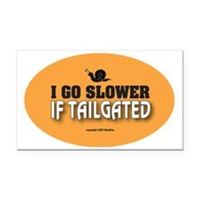 OTG 17 I go slower  Rectangle Car Magnet