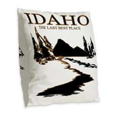 Idaho the Last best place Burlap Throw Pillow