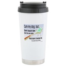 Cure My Dog Travel Mug