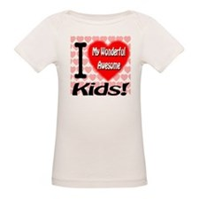 I Love My Wonderful Awesome Kids Tee