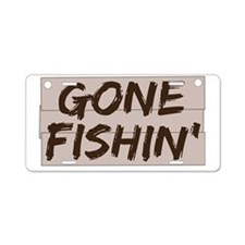 gone fishin_dark Aluminum License Plate