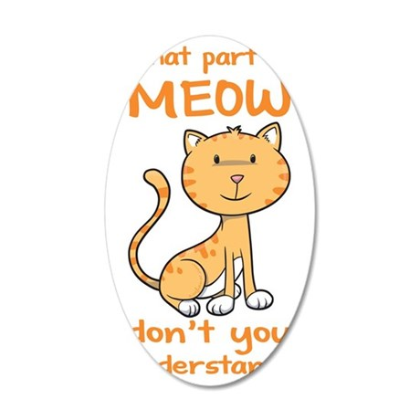 CA-237-v03_whatpartofmeow 35x21 Oval Wall Decal