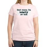 Don't worry I'm totally off b Women's Pink T-Shirt