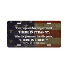 Jefferson Quote Liberty Aluminum License Plate
