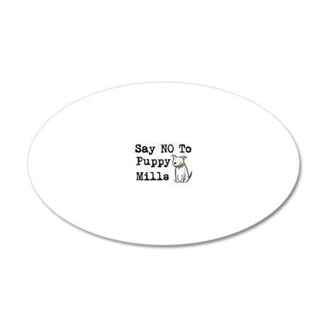 cal-saynotopuppymills 20x12 Oval Wall Decal