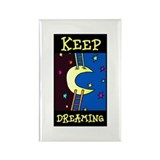 Keep Dreaming Rectangle Magnet