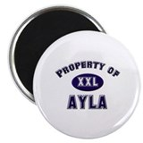 Property of ayla Magnet