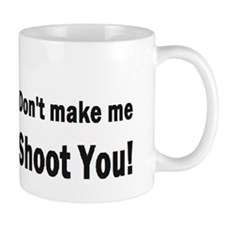 photographygift don tmake medbuttbumpl Coffee Mug