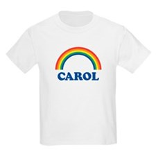 CAROL (rainbow) Kids T-Shirt