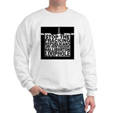 StopFracking_200 Sweatshirt