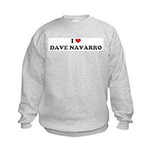 I Heart DAVE NAVARRO Sweatshirt