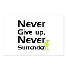 Never Give Up, Never Surrende Postcards (Package o