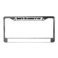 Speed is the essence of war License Plate Frame