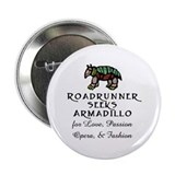 Roadrunner Seeks Armadillo Button