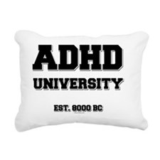 ADHD U Est 8000 BC Rectangular Canvas Pillow