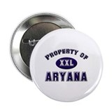 Property of aryana Button