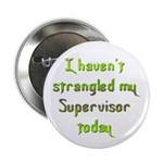 Supervisor Button