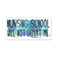 Nurse - Nursing School will Aluminum License Plate
