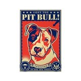 Obey the PIT BULL! USA Propaganda Magnet