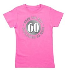 60th Birthday Over The Hill Girl's Tee