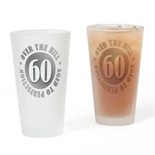 60th Birthday Over The Hill Drinking Glass