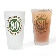 80th Birthday Over The Hill Drinking Glass