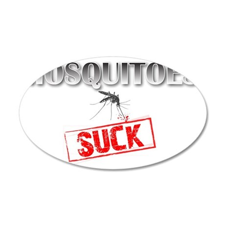 Mosquitoes Bites Suck 35x21 Oval Wall Decal