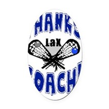 ThxLaxCoach Oval Car Magnet