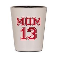 mom_13 Shot Glass