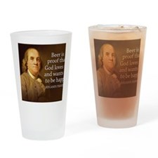 Ben Franklin quote on beer Drinking Glass