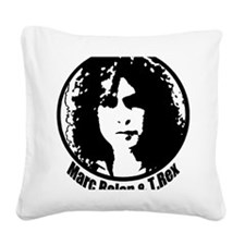 MARC BOLAN AND  T.REX Square Canvas Pillow