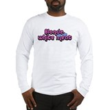 Blonde The Only White Meat Long Sleeve T-Shirt
