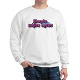 Blonde The Only White Meat Sweatshirt