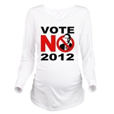 vote no 2012 Long Sleeve Maternity T-Shirt