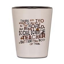socialscienceteacherbrown Shot Glass
